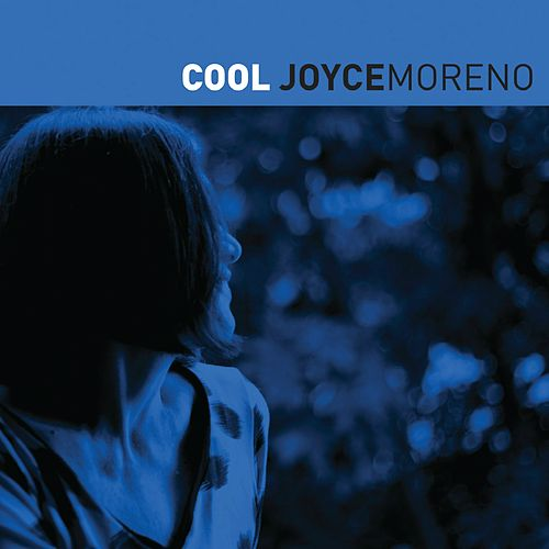 Play & Download Cool by Joyce Moreno | Napster