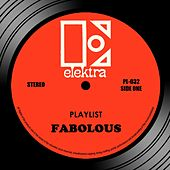 Play & Download Playlist by Fabolous | Napster