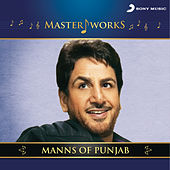 Play & Download MasterWorks - Manns of Punjab by Various Artists | Napster