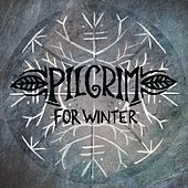 Play & Download For Winter by Pilgrim | Napster