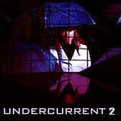 Play & Download Undercurrent, Vol. 2 by Christopher Franke | Napster