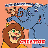 Play & Download God's Great Story for Kids Creation by David Huntsinger | Napster