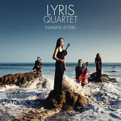 Intimate Letters by The Lyris Quartet