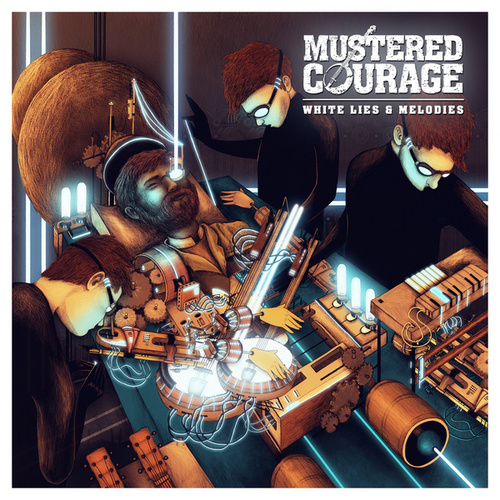 Play & Download White Lies And Melodies by Mustered Courage | Napster