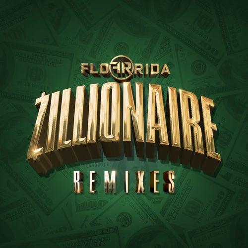 Zillionaire (Remixes) von Flo Rida