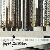 Everybody Wants To Rule The World von Mayer Hawthorne