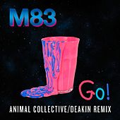 Play & Download Go (feat. Mai Lan) (Animal Collective/Deakin Remix) by M83 | Napster