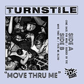 Play & Download Move Thru Me by Turnstile | Napster