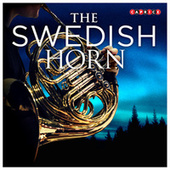 Play & Download The Swedish Horn by Various Artists | Napster
