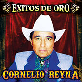 Play & Download Exitos de Oro by Cornelio Reyna | Napster