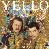 Baby by Yello
