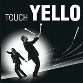 Play & Download Touch Yello by Yello | Napster