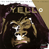 You Gotta Say Yes To Another Excess by Yello