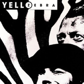 Zebra by Yello