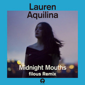 Play & Download Midnight Mouths by Lauren Aquilina | Napster