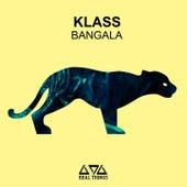 Bangala by Klass