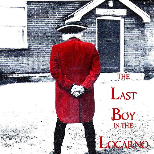 Play & Download The Last Boy in the Locarno by The Cleaners From Venus | Napster