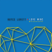 Play & Download Love Wins by Royce Lovett | Napster