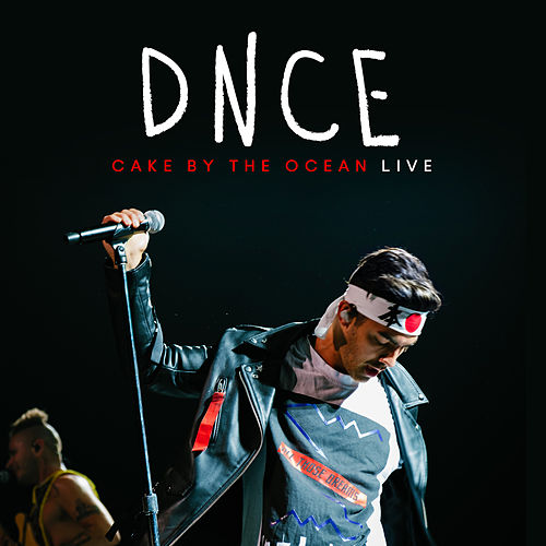 Cake By The Ocean (Live) de DNCE