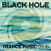 Black Hole Trance Music 09-16 by Various Artists