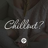 Chillout Music 38 - Who Is the Best in the Genre Chill Out, Lounge, New Age, Piano, Vocal, Ambient, Chillstep, Downtempo, Relax by Various Artists