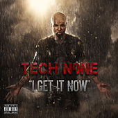 Play & Download I Get It Now by Tech N9ne | Napster
