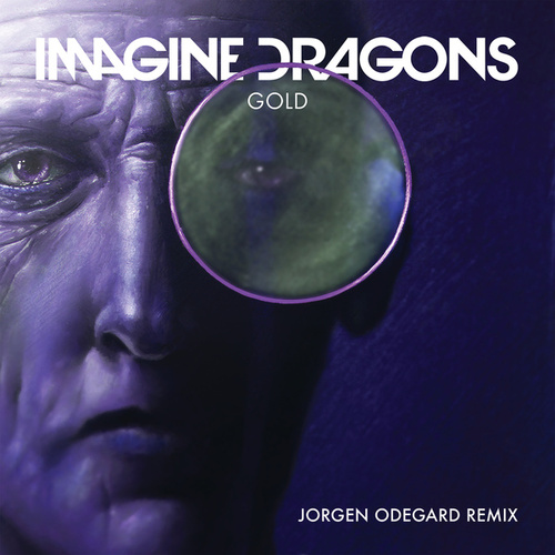 Gold (Jorgen Odegard Remix) by Imagine Dragons