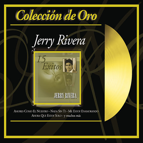 Play & Download Coleccion de Oro by Jerry Rivera | Napster