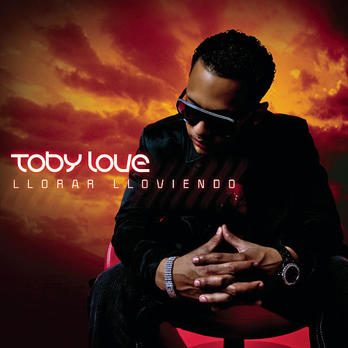 Play & Download Llorar Lloviendo by Toby Love | Napster
