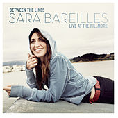 Play & Download Between The Lines: Sara Bareilles Live At The Fillmore by Sara Bareilles | Napster