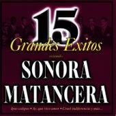 15 Grandes Éxitos by La Sonora Matancera