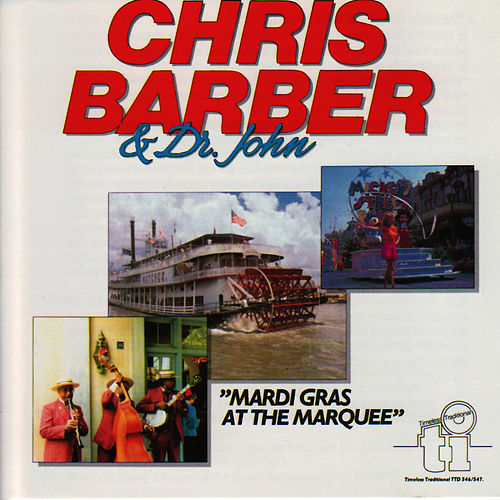 Play & Download Mardi Gras At The Marquee by Chris Barber | Napster