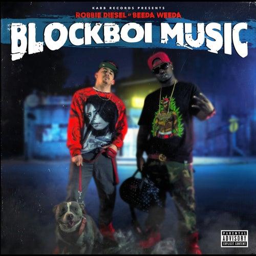 Play & Download Blockboi Music by Beeda Weeda | Napster