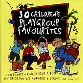 Play & Download 30 Children's Playgroup Favourites by The Paul O'Brien All Stars Band | Napster