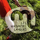 Play & Download Ca manque un peu de chaleur by Les Mauvaises Langues | Napster