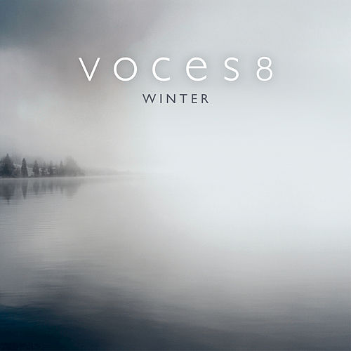 Play & Download Arnalds: For Now I Am Winter by Voces8 | Napster