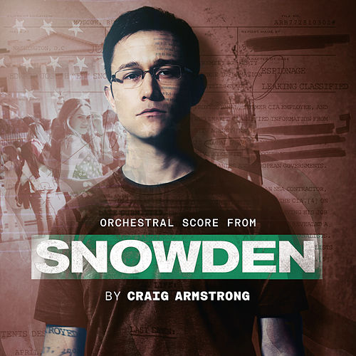 Play & Download Snowden by Craig Armstrong | Napster