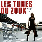 Les Tubes du Zouk 2008 by Various Artists
