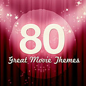 Play & Download 80 Great Movie Themes by Various Artists | Napster