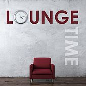 Play & Download Lounge Time by Various Artists | Napster