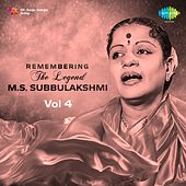 Play & Download Remembering the Legend - M.S. Subbulakshmi, Vol. 4 by Various Artists | Napster