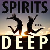 Play & Download Spirits Deep, Vol. 4 by Various Artists | Napster