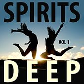 Play & Download Spirits Deep, Vol. 1 by Various Artists | Napster
