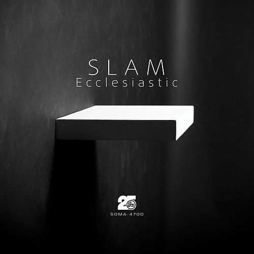 Play & Download Ecclesiastic by Slam | Napster