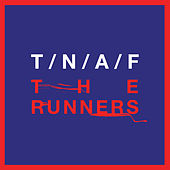 Play & Download The Runners by The Naked And Famous | Napster