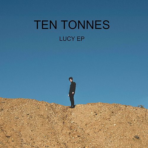Lucy by Ten Tonnes