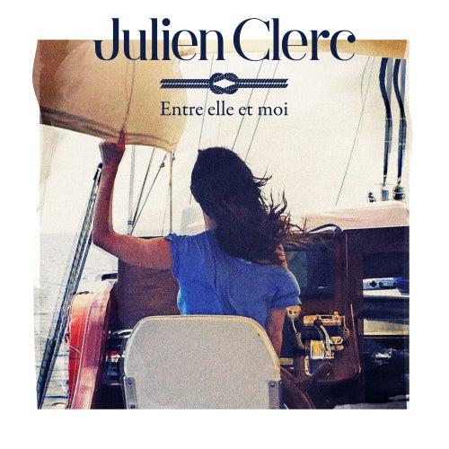 Entre elle et moi de Julien Clerc
