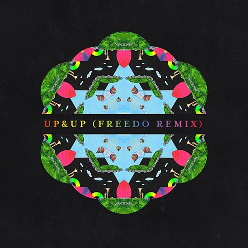 Play & Download Up&Up (Freedo Remix) by Coldplay | Napster