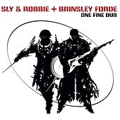 Play & Download One Fine Dub by Sly and Robbie | Napster