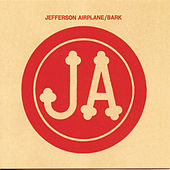 Play & Download Bark by Jefferson Airplane | Napster